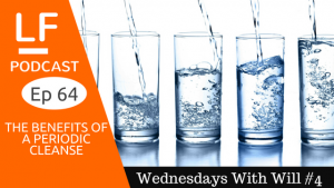 Benefits of a Periodic Cleanse, Water Weight Loss