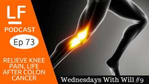 knee pain relief, life after colon cancer